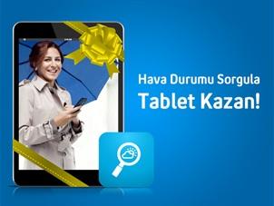 Hava Durumu Sorgulama Tablet Kampanyası