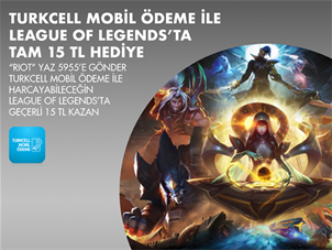 League of Legends'ta size özel tam 15 TL hediye!