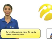 Turkcell Hesabıma Nasil TL ya da Paket Yükleyebilirim?