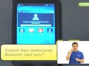 Turkcell Maxi Telefonlarda Bluetooth Nasıl Açılır?